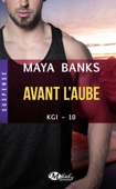 Maya Banks - Avant l'aube illustration