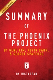 SUMMARY OF THE PHOENIX PROJECT