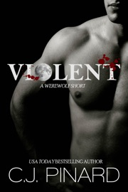 VIOLENT (A SICK LITTLE WEREWOLF LOVE STORY)