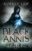 Black Annis: Demon Slayer
