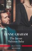 Lynne Graham - The Secret Valtinos Baby artwork