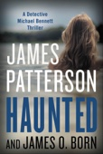 Haunted - James Patterson & James O. Born
