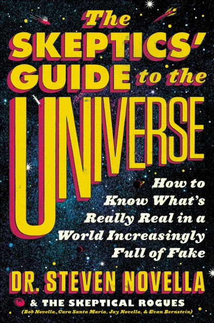 The Skeptics Guide to the Universe | Weekly science ...