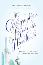 THE CALLIGRAPHERS BUSINESS HANDBOOK