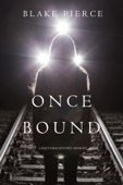 Once Bound (A Riley Paige Mystery—Book 12)