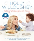 Holly Willoughby - Truly Scrumptious Baby artwork