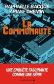 Raphaëlle Bacqué & Ariane Chemin - La Communauté illustration