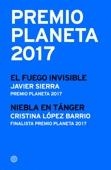 Javier Sierra & Cristina López Barrio - Premio Planeta 2017: ganador y finalista (pack) portada