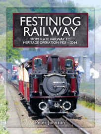 FESTINIOG RAILWAY. VOLUME 2