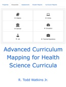 Advanced Curriculum Mapping for Health Science Curricula