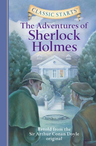Classic Starts The Adventures of Sherlock Holmes