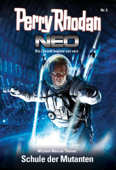 Perry Rhodan Neo 5: Schule der Mutanten