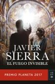 Javier Sierra - El fuego invisible portada