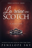 La reine du scotch