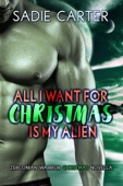 All I want for Christmas is my Alien