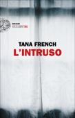 Tana French - L'intruso artwork