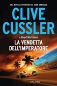 Clive Cussler & Boyd Morrison - La vendetta dell'imperatore artwork