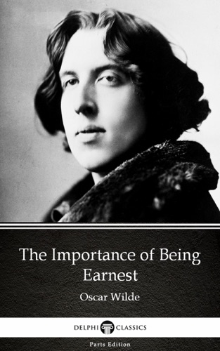 The Importance of Being Earnest by Oscar Wilde Illustrated
