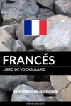 Libro De Vocabulario Francs Un Mtodo Basado En Estrategia