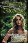 Our Summer Of Discontent The Immortal Ones - Book Three