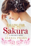 A Secret Kiss Falling For Sakura 1