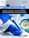 Natural Sources Physicochemical Characterization And Applications Frontiers In Bioactive Compounds Volume 1