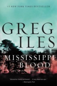 Mississippi Blood - Greg Iles Cover Art