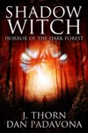 Shadow Witch Horror Of The Dark Forest
