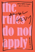 Ariel Levy - The Rules Do Not Apply  artwork