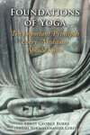 Foundations Of Yoga Ten Important Principles Every Meditator Should Know