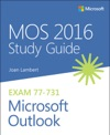 MOS 2016 Study Guide For Microsoft Outlook 1e
