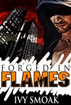 Forged In Flames Made Of Steel Series Book 2