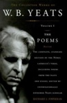 The Collected Works Of WB Yeats Volume I The Poems