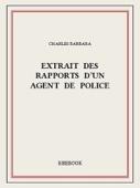 Extrait des rapports d'un agent de police
