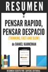 Pensar Rapido Pensar Despacio Thinking Fast And Slow Resumen Del Libro De Daniel Kahneman