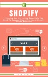 Shopify Planning And Marketing Essentials You Need To Succeed When Starting A Shopify Online Business