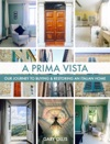 A Prima Vista - Our Journey To Buying  Restoring An Italian Home
