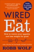 Robb Wolf - Wired to Eat artwork