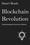 Blockchain Revolution Understanding The Internet Of Money