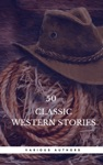 50 Classic Western Stories You Should Read Book Center