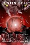 The Fog Of Dreams