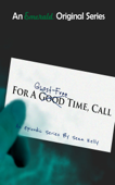 For a Ghost-Free Time, Call: Episode One