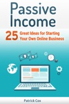 Passive Income 25 Great Ideas For Starting Your Own Online Business