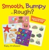 Smooth Bumpy Or Rough  Sense  Sensation Books For Kids