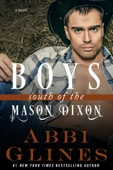 Abbi Glines - Boys South of the Mason Dixon artwork