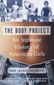 The Body Project - Joan Jacobs Brumberg Cover Art