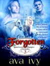 Forgotten The Bittersweet Vampire Chronicles Book 3