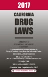2017 California Drug Laws Abridged