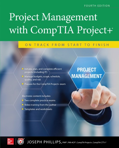 Project Management with CompTIA Project On Track from Start to Finish Fourth Edition