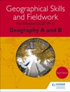 Geographical Skills And Fieldwork For Edexcel GCSE 91 Geography A And B